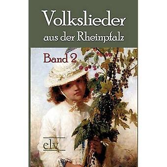 Volkslieder aus der Rheinpfalz by Wst & Wilhelm