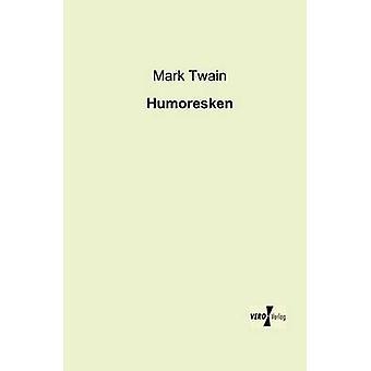 Humoresken por Twain & Mark