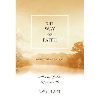 The Way of Faith by T. W. S. Hunt - 9781424554294 Book