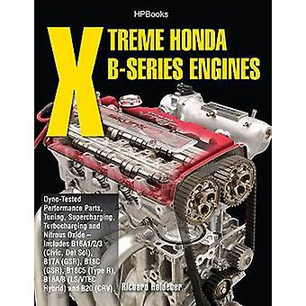 Xtreme Honda B-Series Engines by Richard Holdener - 9781557885524 Book