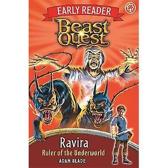 Beast Quest Early Reader Ravira Ruler of the Underworld by Adam Blade