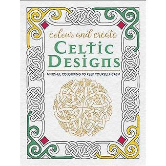 Farbe und Schaffen - keltische Designs - 9780753730096 Buch