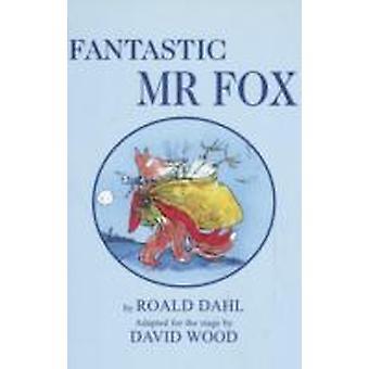 Fantastic Mr. Fox by Wood & David