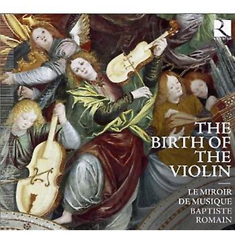 Tidlig musik - fødslen af Violin [CD] USA importen