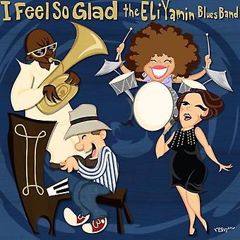 Yamin, Eli Blues Band - me siento tan feliz [CD] los E.e.u.u. las importaciones