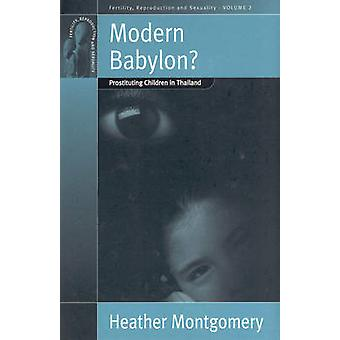 Modern Babylon by Heather Montgomery