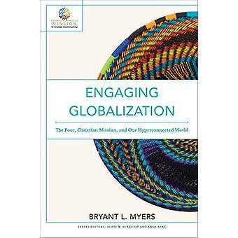 Engasjerende globalisering - fattige - Christian Mission- og våre Hyperc