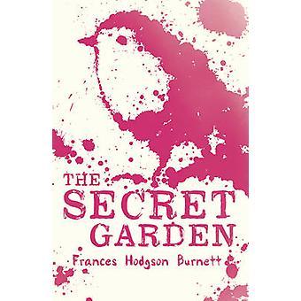 The Secret Garden by Frances Hodgson Burnett - 9781407143606 Book