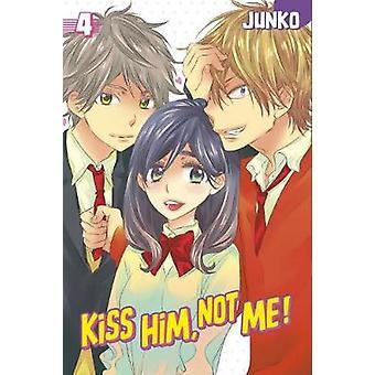 Embrasser - pas moi 4 par Junko - livre 9781632362070