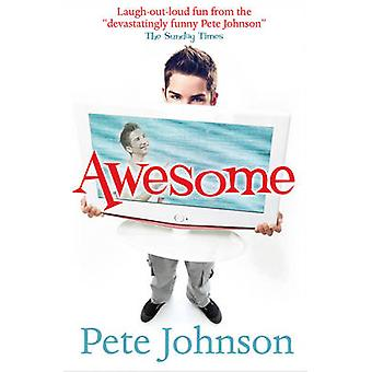 Awesome by Pete Johnson - Jen Collins - 9781781121870 Book