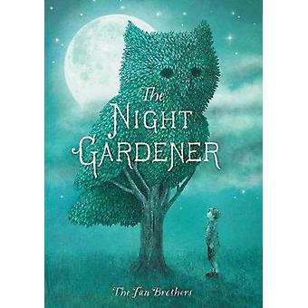 The Night Gardener by Terry Fan - Eric Fan - 9781847809391 Book
