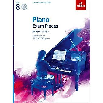 Piano Exam Pieces 2017 & 2018 - Selected from the 2017 & 2018 Syllabus