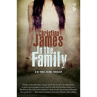 In the Family by Christina James - 9781907773242 Book