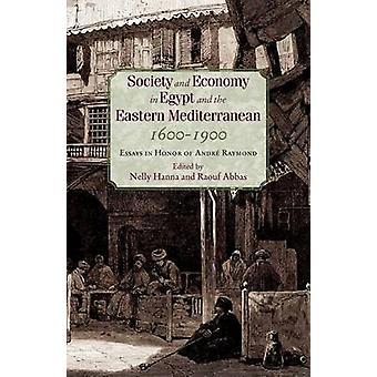 Société et économie en Égypte et au Levant, 1600-1900 par Raouf Abbas