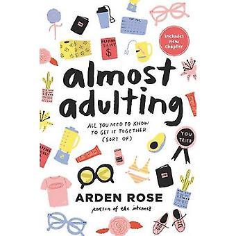 Quase Adulting - tudo que você precisa saber para obter isso juntos (tipo de) por