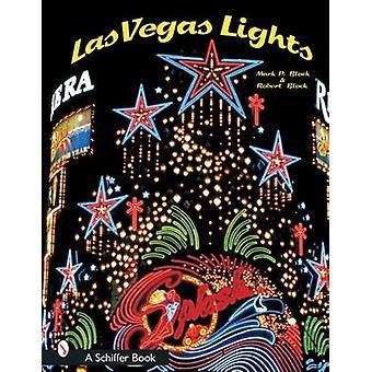Las Vegas Lights by Mark P. Block - Robert Block - 9780764316326 Book