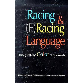 Racing and (e)racing Language - Living with the Color of Our Words by