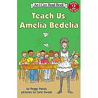 Teach Us, Amelia Bedelia (I Can Read Books: Level 2 (Harper Paperback))