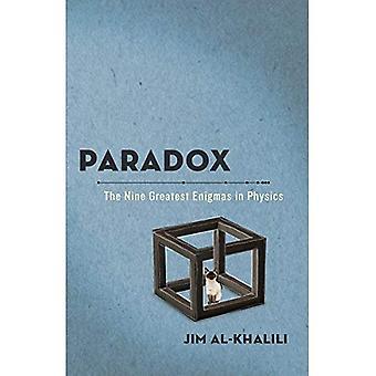 Paradox: De negen grootste Enigmas in de natuurkunde