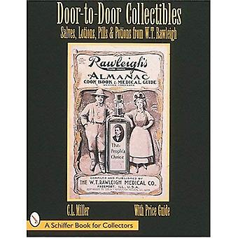 Door-to-Door Collectibles: Salves, Lotions, Pills and Potions from W.T.Rawleigh (Schiffer Book for Collectors)