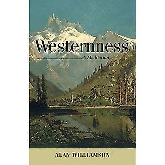 Westernness: Eine Meditation