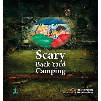 Scary Back Yard Camping (The Literacy Tower)