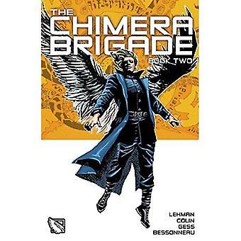 La chimère Brigade Vol. II