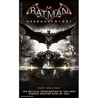Batman Arkham caballero: La novelización oficial