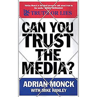 Can You Trust the Media?