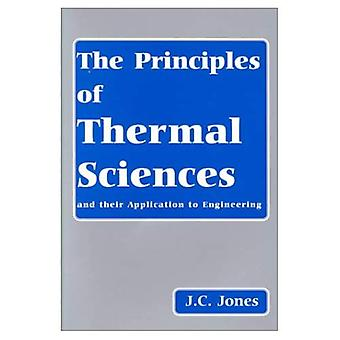 The Principles of Thermal Sciences and Their Application to Engineering