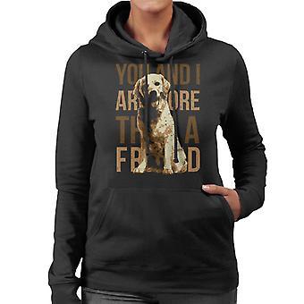 Hund mere end en ven kvinder 's hætte Sweatshirt