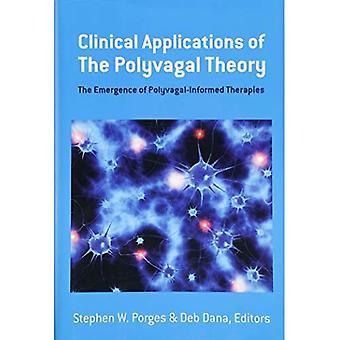 Klinische toepassingen van de Polyvagal-theorie - de opkomst van Polyvagal geïnformeerde therapieën