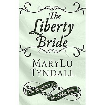 The Liberty Bride (Daughters of the Mayflower)