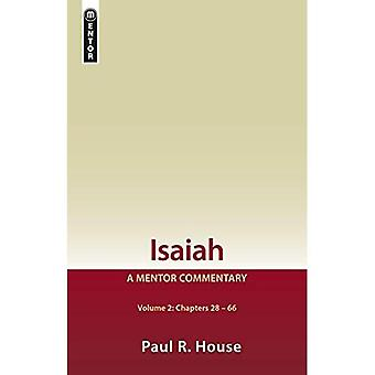 Isaiah Vol 2: A Mentor Commentary (Mentor Commentary)