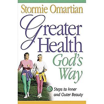 Mehr Gesundheit Gottes Weg
