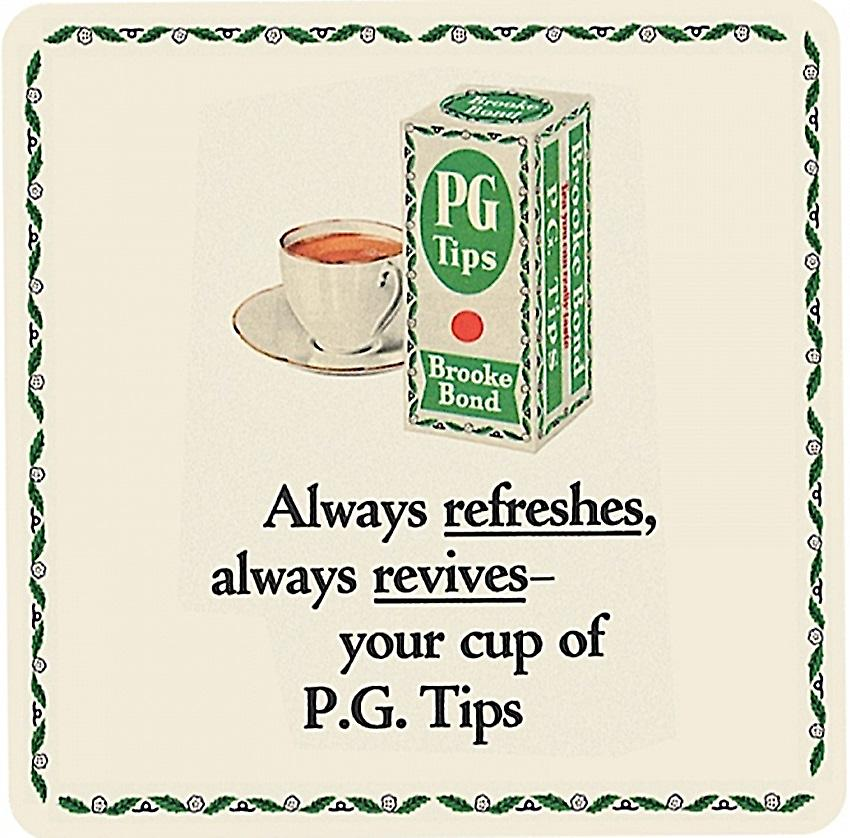 PG Tips Always refreshes drinks mat / coaster    (hb)