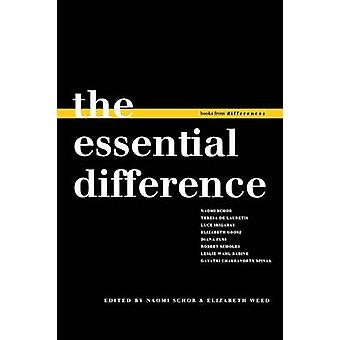 The Essential Difference by Schor & Naomi