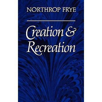 Erstellung und Erholung durch & Northrop Frye