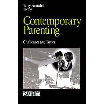 Contemporary Parenting Challenges and Issues by Arendell & Terry