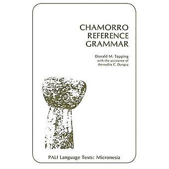 Chamorro Ref Grammar by Topping & Donald M