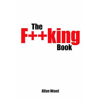 The Fking Book by Wood & Allan