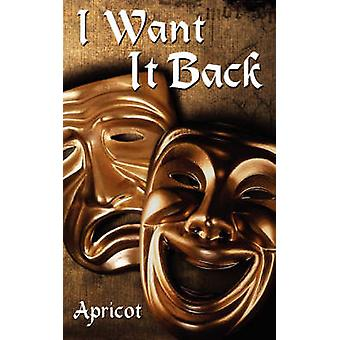 I Want It Back by Apricot