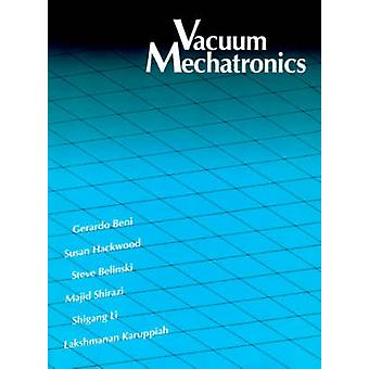 Vacuum Mechatronics by Beni & Gerardo