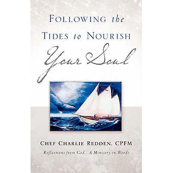 Na de getijden te voeden uw ziel door Redden & Charlie