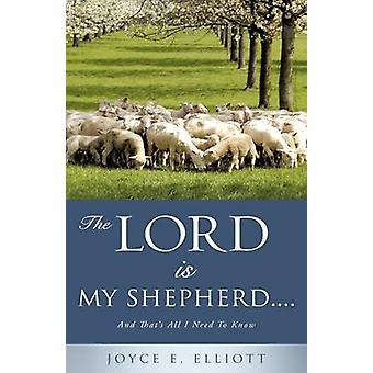THE LORD IS MY SHEPHERD..... by Elliott & Joyce E.