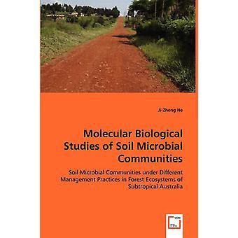 Studi biologici molecolari della comunità microbica del suolo vicino lui & JiZheng