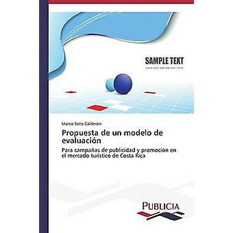 Propuesta de un modelo de evaluacin by Soto Caldern Marco