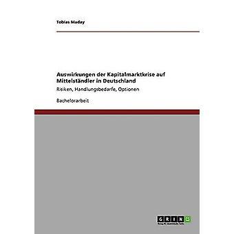Auf Auswirkungen der Kapitalmarktkrise Mittelstndler in Deutschland por Maday y Tobias