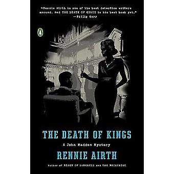 The Death of Kings - A John Madden Mystery by Rennie George Airth - 97