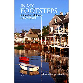 In My Footsteps by Christopher Setterlund - 9780764350948 Book